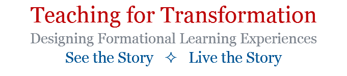 Teaching for Transformation Designing Formational Learning Experiences 